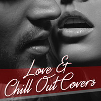 Love & Chill Out Covers