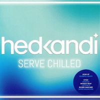 Hed Kandi Serve Chilled 2018