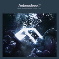Anjunadeep vol. 07(By: James Grant & Jody Wistenoff)