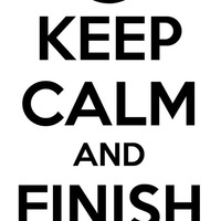 Keep Calm and Finish Him !